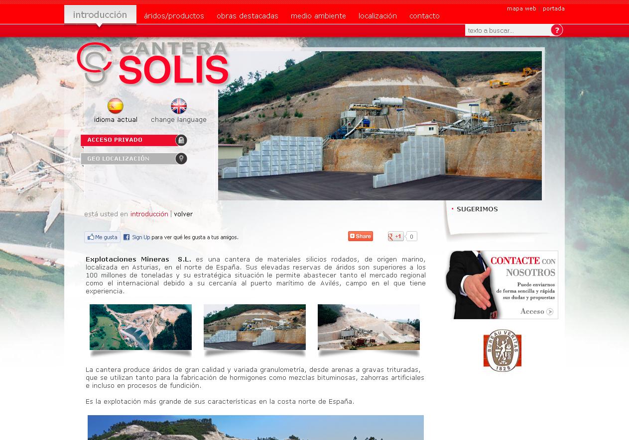 Cantera Solis  Sitio de la Cantera Solis, cantera de materiales silicios rodados, de origen marino, localizada en Asturias, en el norte de España. Sus elevadas reservas de áridos son superiores a los 100 millones de toneladas y su estratégica situación le permite abaste